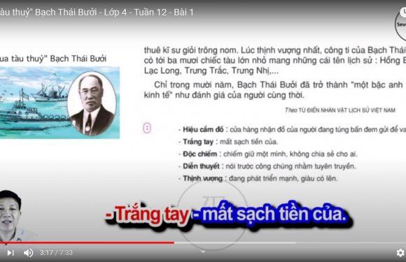 """""""Vua tàu thuỷ"""" Bạch Thái Bưởi – Lớp 4 – Tuần 12 – Bài 1"""