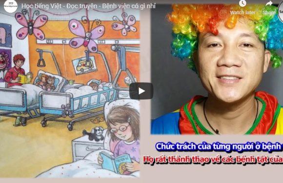 Học tiếng Việt – Đọc truyện – Bệnh viện có gì nhỉ