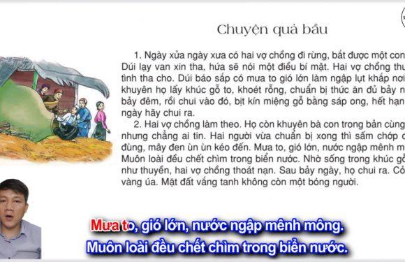 Chuyện quả bầu – Lớp 2 – Tuần 32 – Trang 116 – Tiếng Việt 2 tập 2