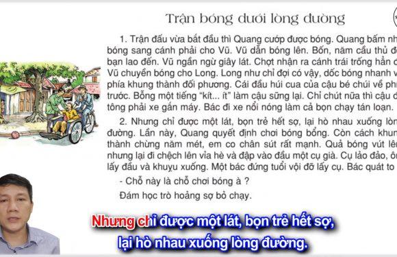 Trận bóng dưới lòng đường – Lớp 3 – Tuần 7 – Trang 54 – Tiếng Việt 3 tập 1