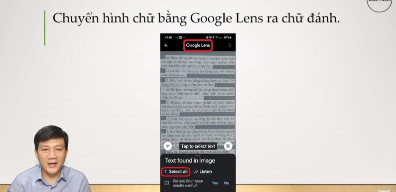 Ứng dụng Google Lens – Chuyển hình chữ ra chữ đánh máy, quét mã QR…